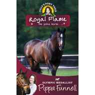 Tilly's Pony Tails: Royal Flame the Police Horse (BOK)