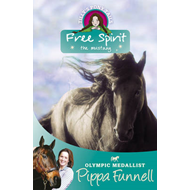 Tilly's Pony Tails: Free Spirit the Mustang (BOK)