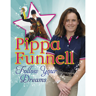 Pippa Funnell: Follow Your Dreams (BOK)