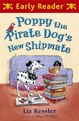 Poppy the Pirate Dog's New Shipmate (BOK)