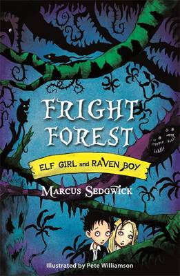 Elf Girl and Raven Boy: Fright Forest (BOK)