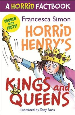 A Horrid Factbook: Kings and Queens (BOK)