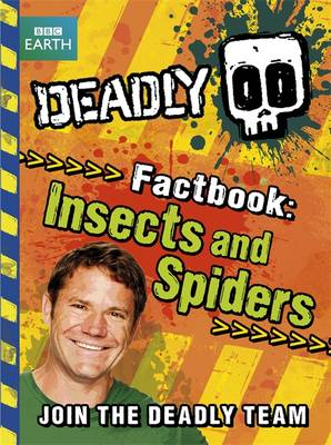 Deadly Factbook 2: Insects and Spiders (BOK)