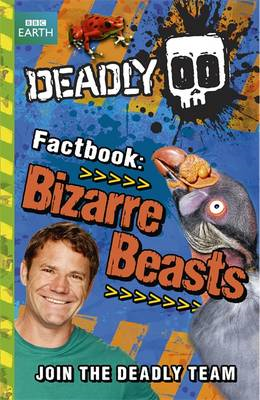 Deadly Factbook: Bizarre Beasts (BOK)