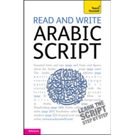 Read and Write Arabic Script (Learn Arabic with Teach Yourself) (BOK)