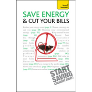Save Energy and Cut Your Bills: Teach Yourself (BOK)