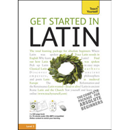 Teach Yourself Get Started in Latin (BOK)