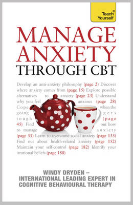 Manage Anxiety Through CBT: Teach Yourself (BOK)