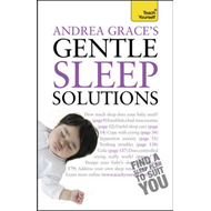 Andrea Grace's Gentle Sleep Solutions (BOK)