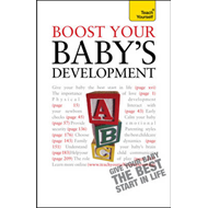 Boost Your Baby's Development: Teach Yourself (BOK)