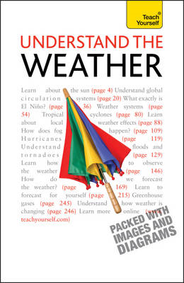 Understand the Weather: Teach Yourself (BOK)