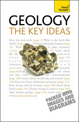 Geology - the Key Ideas: Teach Yourself (BOK)