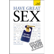 Teach Yourself Have Great Sex: 2010 (BOK)