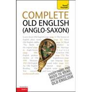 Complete Old English Beginner to Intermediate Course (BOK)