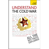 Teach Yourself Understand the Cold War (BOK)