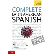 Complete Latin American Spanish (Learn Latin American Spanish with Teach Yourself) (BOK)
