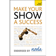 Teach Yourself Make Your Show a Success (BOK)