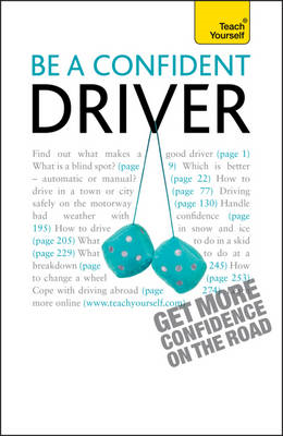 Teach Yourself Be A Confident Driver: 2010 (BOK)