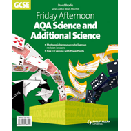 Friday Afternoon AQA Science and Additional Science GCSE: Resource Pack (BOK)