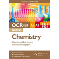 OCR(B) AS/A2 Chemistry (Salters) Student Unit Guide (BOK)