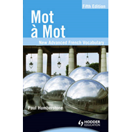 Mot a Mot Fifth Edition: New Advanced French Vocabulary (BOK)