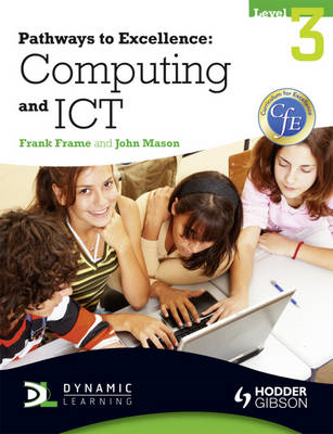 Pathways to Excellence: Computing and ICT Level 3 (BOK)