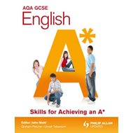 AQA GCSE English Skills for Achieving an A* (BOK)