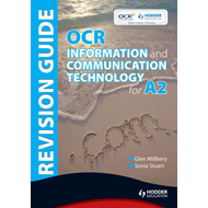 OCR Information and Communication Technology for A2 Revision (BOK)