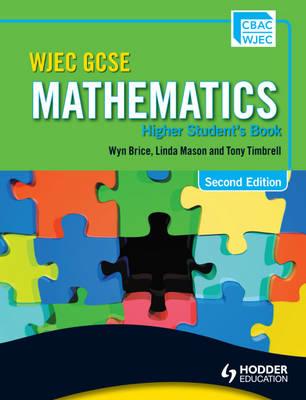 WJEC GCSE Mathematics: Higher Student's Book: Higher Student's Book (BOK)