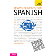 50 Ways to Improve Your Spanish: Teach Yourself (BOK)