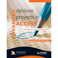 Advanced Database Projects in Access 2007 (BOK)