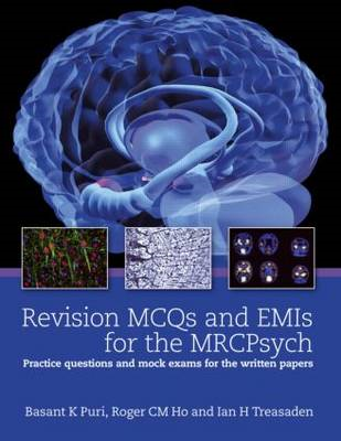 Revision MCQs and EMIs for the MRCPsych (BOK)