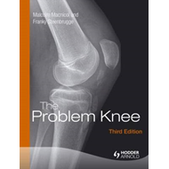 The Problem Knee: Diagnosis and Management in the Younger Patient (BOK)