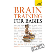 Brain Training for Babies: Teach Yourself (BOK)