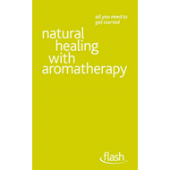 Natural Healing with Aromatherapy (BOK)