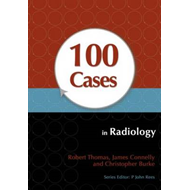 100 Cases in Radiology (BOK)