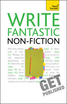 Write Fantastic Non-fiction - and Get it Published (BOK)