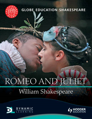 Globe Education Shakespeare: Romeo and Juliet (BOK)