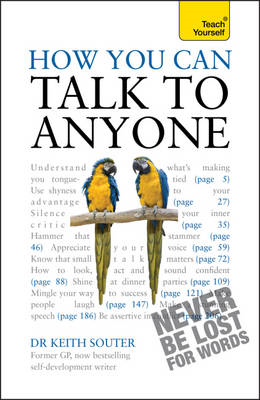 How You Can Talk to Anyone: Teach Yourself: What to Say When You're Tongue-Tied and Terrified (BOK)