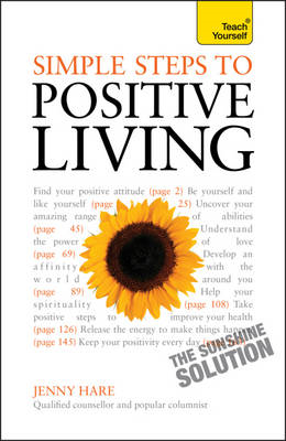 Simple Steps to Positive Living: Teach Yourself (BOK)