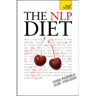 The NLP Diet: Teach Yourself: Think Yourself Slim - for Good (BOK)
