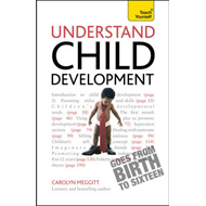 Understand Child Development: Teach Yourself (BOK)