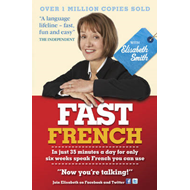 Fast French with Elisabeth Smith (BOK)
