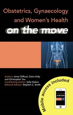 Obstetrics, Gynaecology and Women's Health on the Move (BOK)