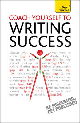 Coach Yourself to Writing Success: Teach Yourself Boost Moti (BOK)