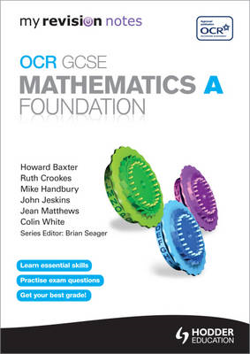 My Revision Notes: OCR GCSE Specification A Maths Foundation (BOK)