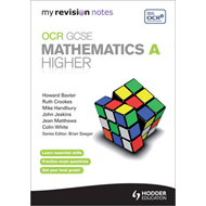 My Revision Notes: OCR GCSE Specification A Maths Higher (BOK)