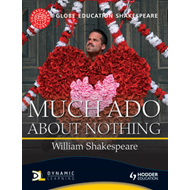 Globe Education Shakespeare: Much Ado About Nothing (BOK)