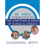 Browse's Introduction to the Symptoms & Signs of Surgical Di (BOK)