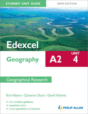 Edexcel A2 Geography Student Unit Guide New Edition: Unit 4 (BOK)